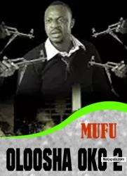 MUFU OLOOSHA OKO 2