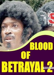 BLOOD OF BETRAYAL 2
