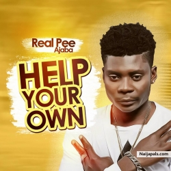 Help Your Own by Real Pee Ajaba