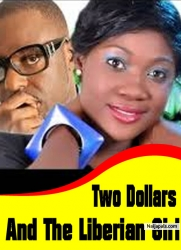 Two Dollars And The Liberian Girl