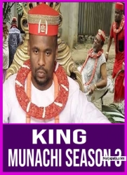 King Munachi Season 3