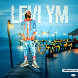 On Dat Day - Levi YM by Levi YM