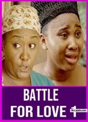 BATTLE FOR LOVE 1
