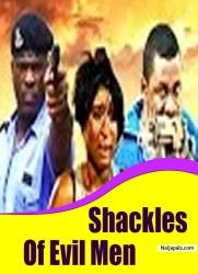 Shackles Of Evil Men