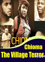 Chioma The Village Terror