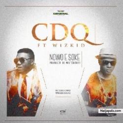 Nawo E Soke by CDQ ft Wizkid