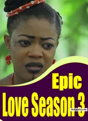 Epic Love Season 3