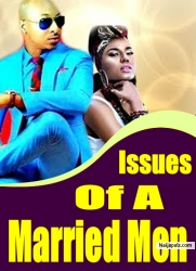 Issues of a Married Men