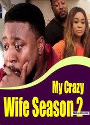 My Crazy Wife Season 2