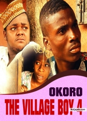 OKORO THE VILLAGE BOY 4