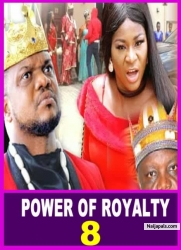 POWER OF ROYALTY 8