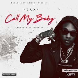 Call My Baby by L.A.X