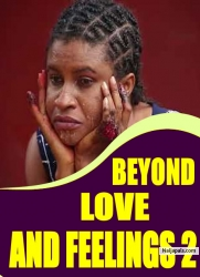 BEYOND LOVE AND FEELINGS 2