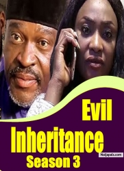 Evil Inheritance Season 3