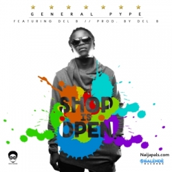 Shop is open by General Pype