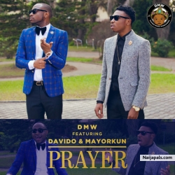 Prayer by DMW Ft. Davido & Mayorkun