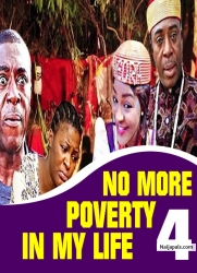 NO MORE POVERTY IN MY LIFE 4