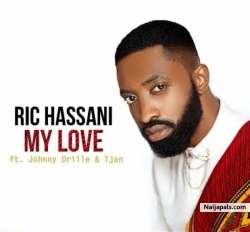 My Love by Ric Hassani ft. Johnny Drille & Tjan