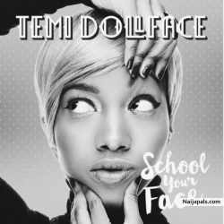 School Your Face (Prod by Tee-Y Mix) by Temi Dollface