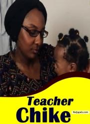 Teacher Chike 2