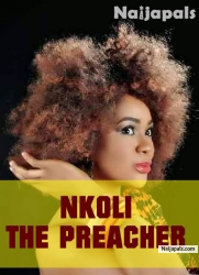 NKOLI THE PREACHER PART 1