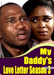 My Daddy's Love Letter Season 3