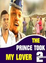 THE PRINCE TOOK MY LOVER  2