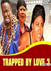TRAPPED BY LOVE 3