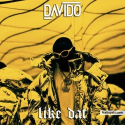 Like Dat (Prod. By Shizzi) by Davido