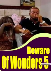 Beware Of Wonders 5