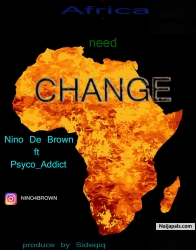 Change by Nino De Brown x Pysco