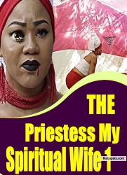 The Priestess My Spiritual Wife 1