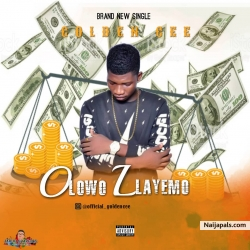 Olowolayemo (O.L.M) by Golden Cee