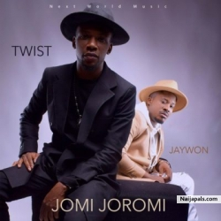 Jomi Joromi by Jaywon ft. Twist Da Fireman