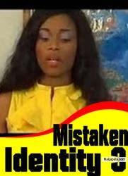 Mistaken Identity 3
