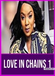 LOVE IN CHAINS 1