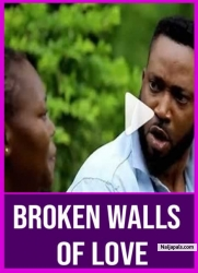 BROKEN WALLS OF LOVE
