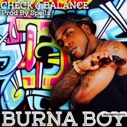Check & Balance by Burna Boy (Prod. Spellz)