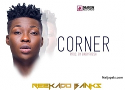 Corner by Reekado Banks