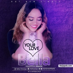 Your Love by Bella
