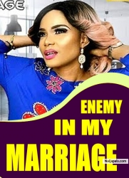 ENEMY IN MY MARRIAGE