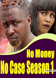 No Money No Case Season 1