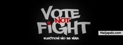 Vote Not Fight by 2Face Idibia
