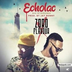 Echolac (Bag Of Blessings) by Zoro Ft. Flavour