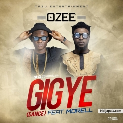 Gigye (Dance) by Ozee Ft. Morell