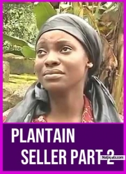 PLANTAIN SELLER PART 2