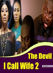 The Devil I Call Wife 2