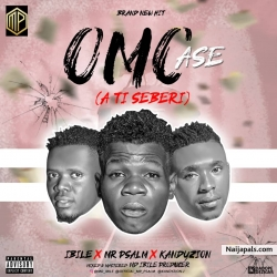 Omo Ase (A ti Seberi) by Mr Psalm x Kandy Zion x MD Ibile Prod.