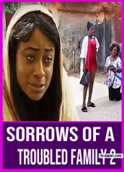 Sorrows Of A Troubled Family 2