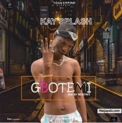 GBOTEMI by KAYSPLASH